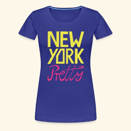 NEW YORK Pretty - Frauen Premium T-Shirt