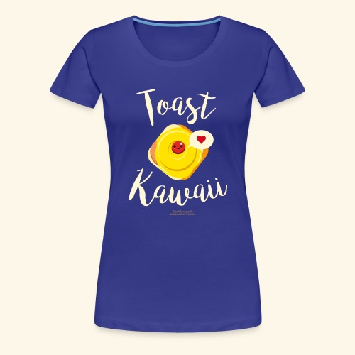Toast Kawaii Geek Design - Frauen Premium T-Shirt