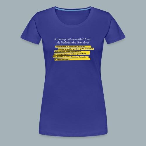 Nederlandse Grondwet T-Shirt - Artikel 1 - Vrouwen Premium T-shirt