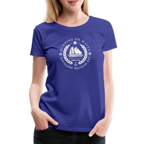 RUNNING ON WAVES (white) - Women's Premium T-Shirt