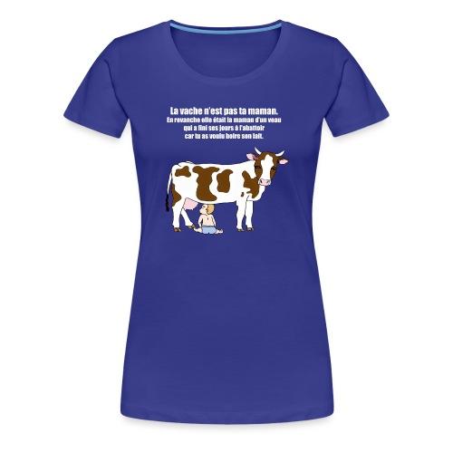 Vache à lait - T-shirt Premium Femme