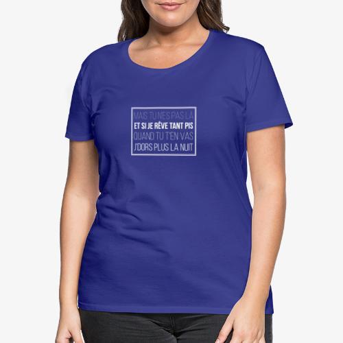 coup de soleil refrain - T-shirt Premium Femme