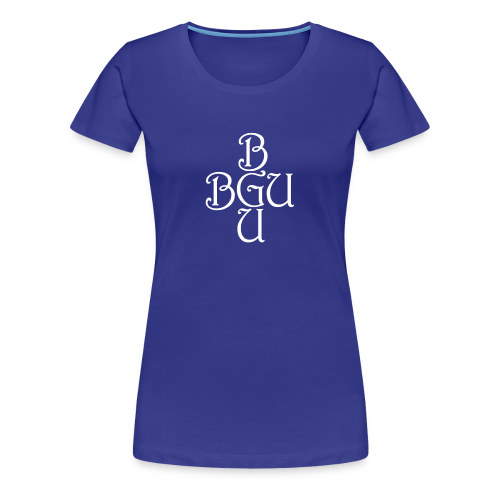 BGU - Frauen Premium T-Shirt