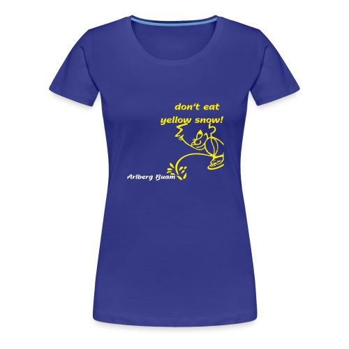 yellow snow - Frauen Premium T-Shirt
