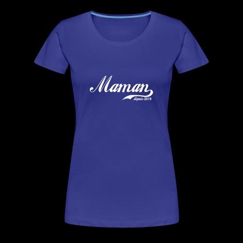 Maman depuis 2019 ! - T-shirt Premium Femme