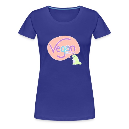 vegan as fuck kawaii dinosaur - Women's Premium T-Shirt