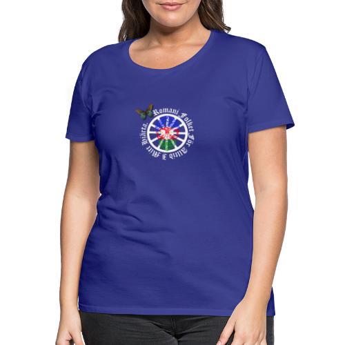 LennyhjulRomaniFolketivitfjerliskulle - Premium-T-shirt dam