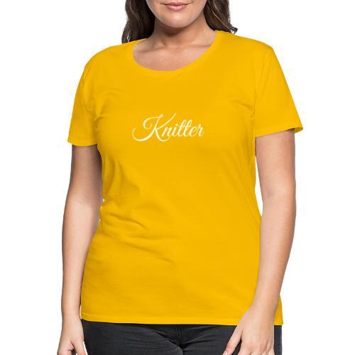 Knitter, white - Women's Premium T-Shirt