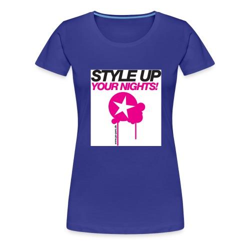 Style Up Your Nights pink - Frauen Premium T-Shirt