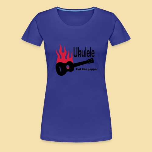 Ukulele Burning like pepper - Frauen Premium T-Shirt