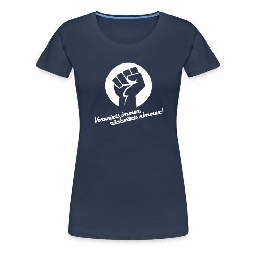 Vorwärts immer rückwärts nimmer - Women's Premium T-Shirt