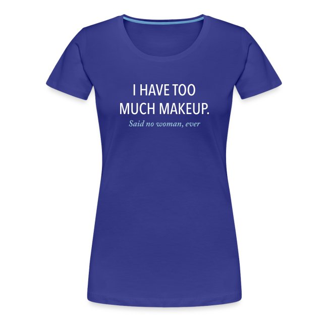 Too much makeup