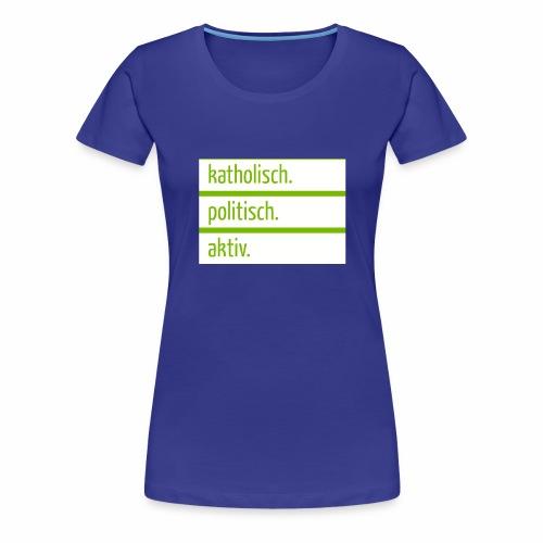 kpa jpg - Frauen Premium T-Shirt