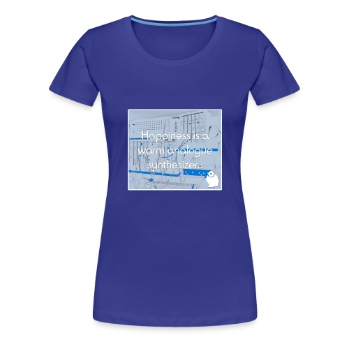 Happiness is a warm Analogue Synthesizer - Women's Premium T-Shirt
