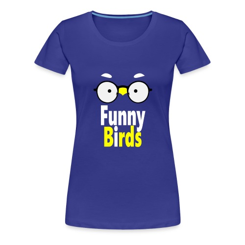 Funny Birds - Naisten premium t-paita