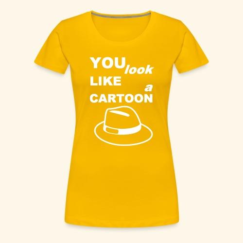 Cartoon Spruch Zitat lustig Geschenk - Women's Premium T-Shirt