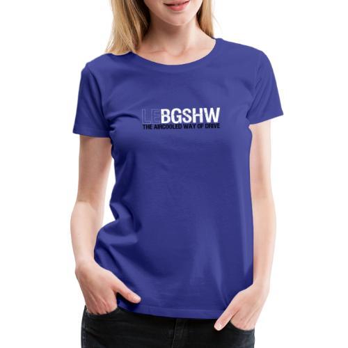Le BUG SHOW SW - Frauen Premium T-Shirt
