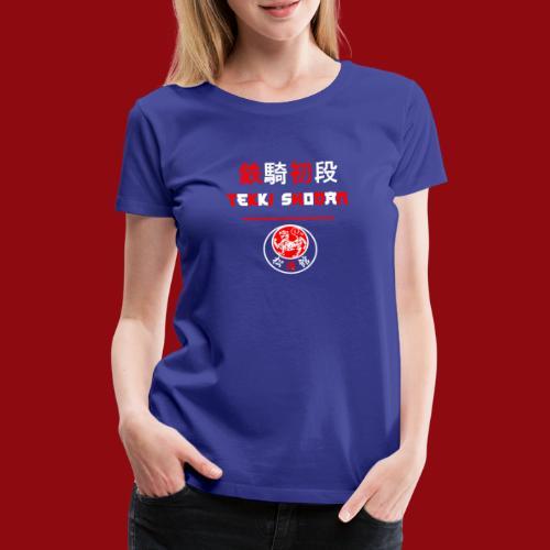 Tekki Shodan - Shotokan Kata - Karate - Japan - Frauen Premium T-Shirt
