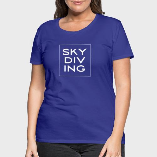 SKY DIV ING White - Frauen Premium T-Shirt