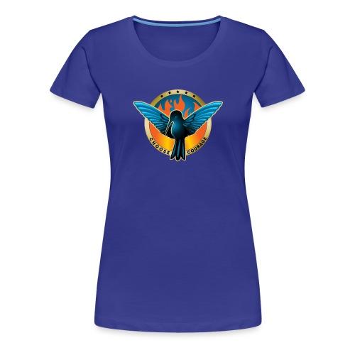Choose Courage as Fireblue Rebels - Women's Premium T-Shirt