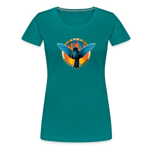 Choose Courage - Fireblue Rebels - Women's Premium T-Shirt