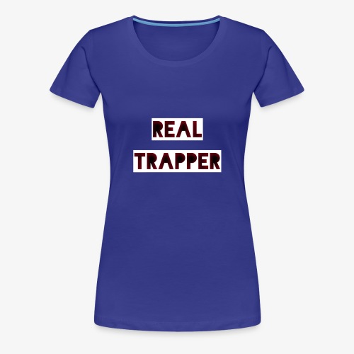 REAL TRAPPER - Women's Premium T-Shirt
