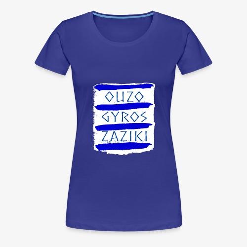 Ouzo Gyros Zaziki - Frauen Premium T-Shirt