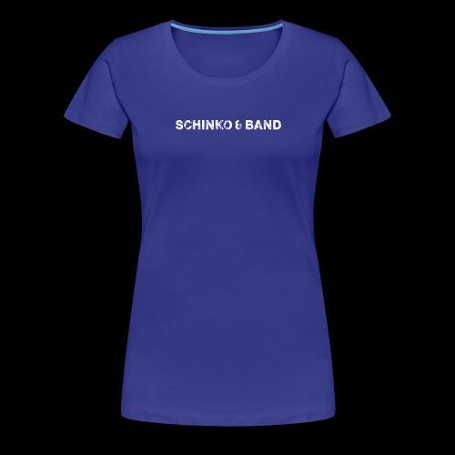 SCHINKO BAND Logo Weiß - Frauen Premium T-Shirt