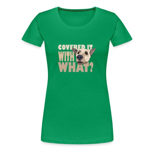 withwhatfinal - Women's Premium T-Shirt