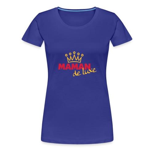 Maman de luxe mit Krone - Frauen Premium T-Shirt