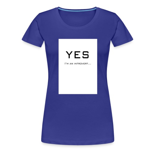 Introvert front - Vrouwen Premium T-shirt