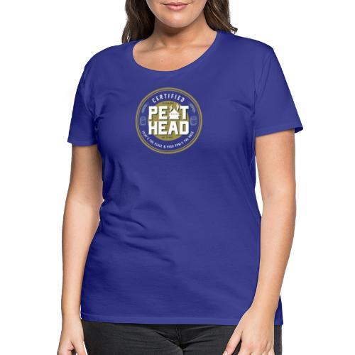 Certified PeatHead - Frauen Premium T-Shirt