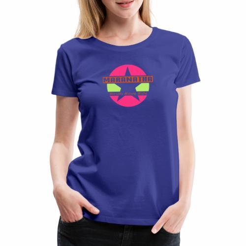 maranatha rosa-grün - Frauen Premium T-Shirt