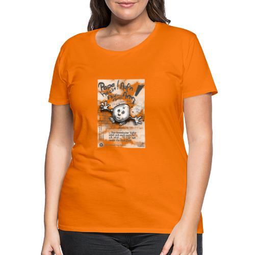 Kreativ Studio Nuding Auf'n Arm Design - Frauen Premium T-Shirt