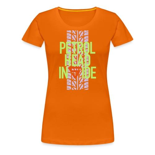Petrolhead inside - T-shirt Premium Femme