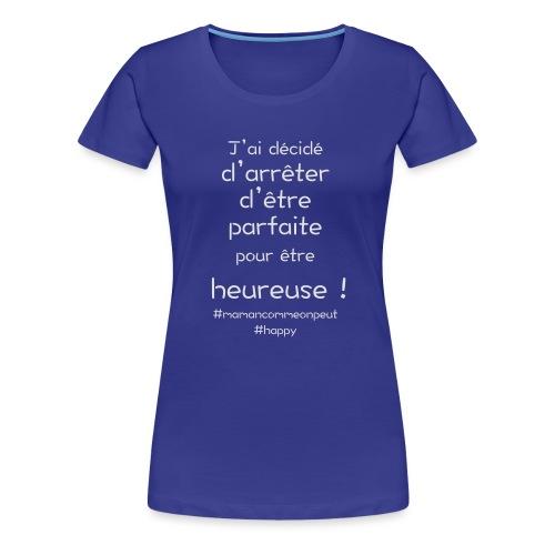 t-shirt_happy_white - T-shirt Premium Femme