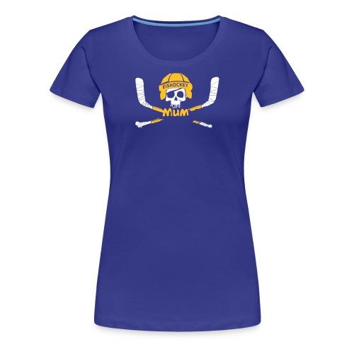EISHOCKEY MUM 2017 II - Frauen Premium T-Shirt