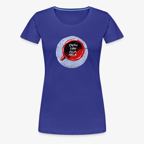 Coffee Shop Film Talk - Women's Premium T-Shirt