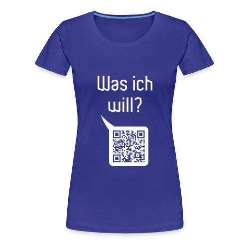 wasichwill - Frauen Premium T-Shirt