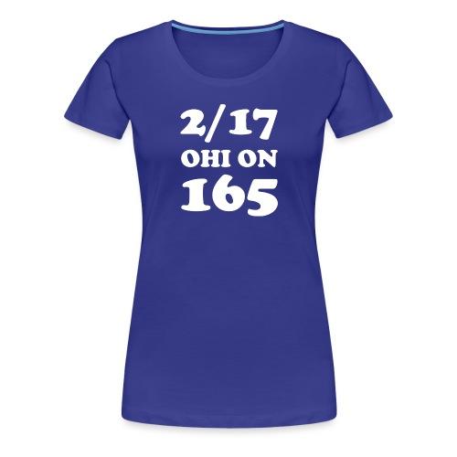 2/17 Ohi on 165 - Naisten premium t-paita