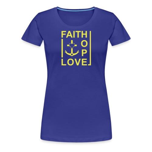 Faith, Love, Hope, mit Herz transparent - Frauen Premium T-Shirt