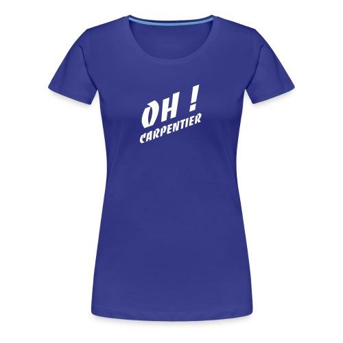oh-blanc - T-shirt Premium Femme