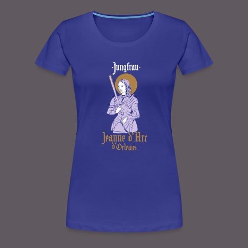 Jungfrau Jeanne d Arc de Orleans - Frauen Premium T-Shirt