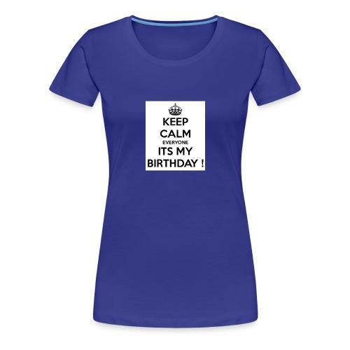 keep_calm_its_my_birthday - Women's Premium T-Shirt