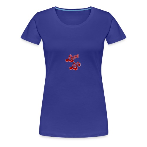 LoveLife - Maglietta Premium da donna