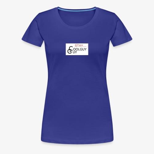 Bro Stay Cool - Vrouwen Premium T-shirt