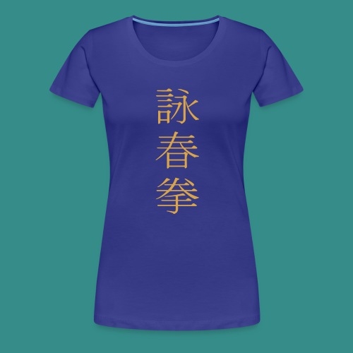 Wing Chun gold hell - Frauen Premium T-Shirt