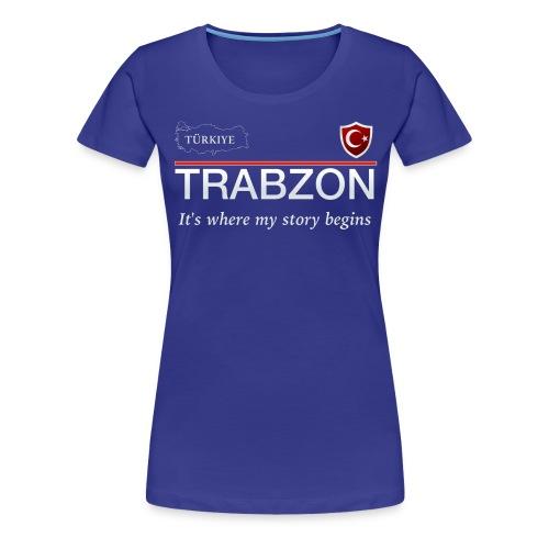 Trabzon - Frauen Premium T-Shirt