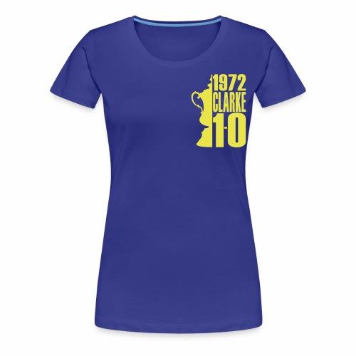 CLARKE 72 - Women's Premium T-Shirt
