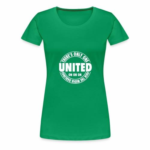 ONLY ONE UNITED - Women's Premium T-Shirt
